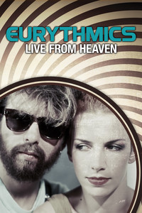 Eurythmics - Live From Heaven