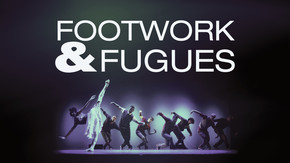 Footwork & Fugues
