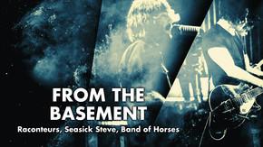 From The Basement: Raconteurs, Seasick Steve, Band of Horses