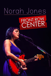 Front Row Center - Norah Jones