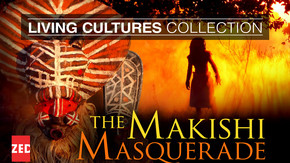 Living Cultures Collection: The Makishi Masquerade