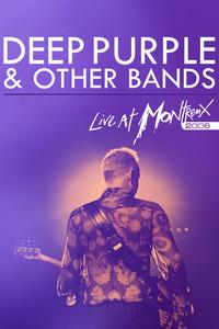 Montreux Jazz Festival 2006 - Deep Purple & Other Bands