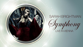 Sarah Brightman Symphony - Live In Vienna