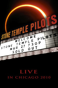 Stone Temple Pilots - Live in Chicago 2010