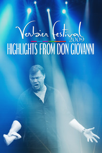Verbier Festival 2009: Highlights from Don Giovanni