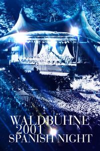 Waldbühne 2001: Spanish Night